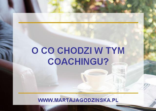 o co chodzi w coachingu
